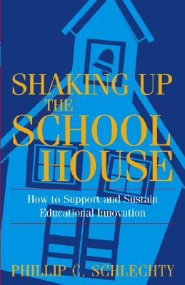 Shaking Up the School House