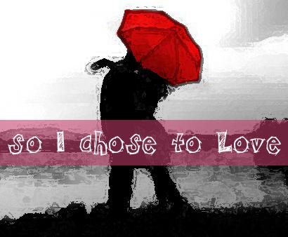 chose love