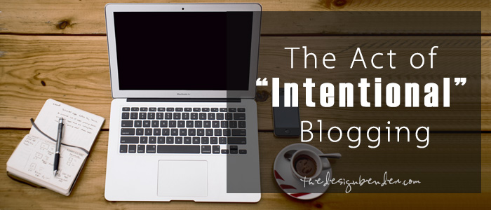 Intentional-Blogging