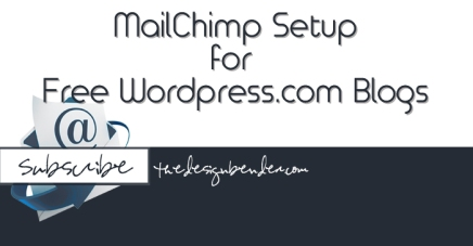 MailChimp Setup for Free WordPress.com Blogs