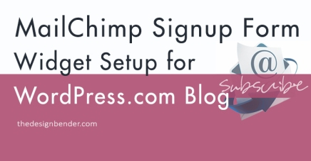 MailChimp Signup Form Widget Setup for WordPress.com Blog