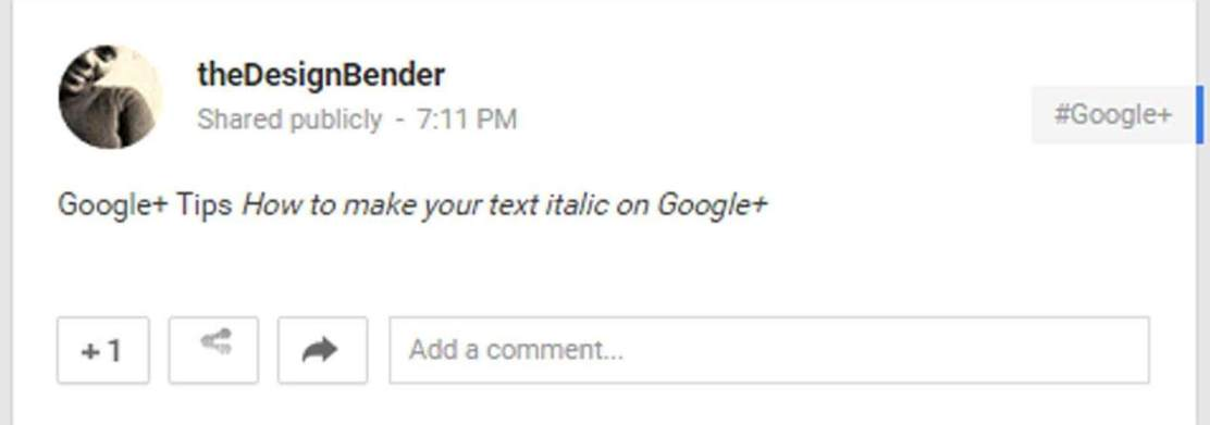 How-to-create-an-italic-text-on-Google-plus--thedesignbender-2